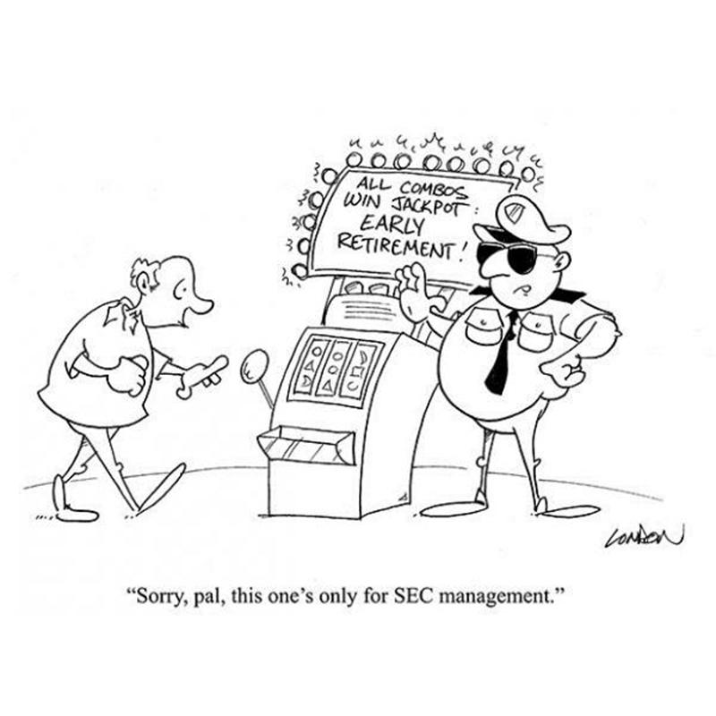 Sorry, pal, this one is only for SEC management.